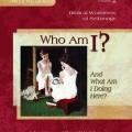 Apologia Worldview Who Am I