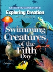Apologia Zoology 2 Swimming Creatures of the Fifth Day textbook