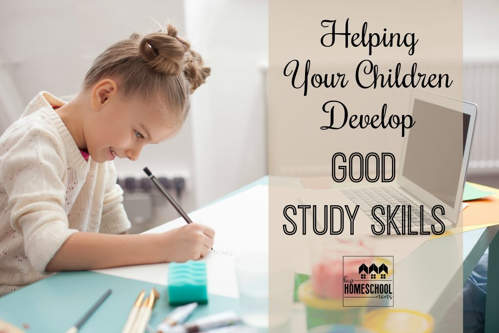 Want to help your children develop good study skills? Keep reading!