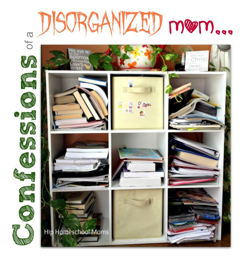 Confessions of a Disorganized om