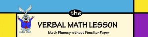 Mental Math Lesson - math without pencil or paper.