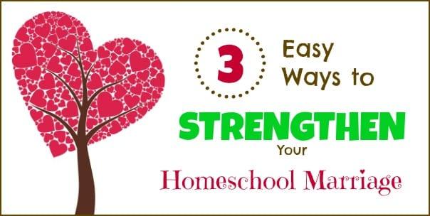 3 Easy Ways to Strengthen Homeschool Marriage