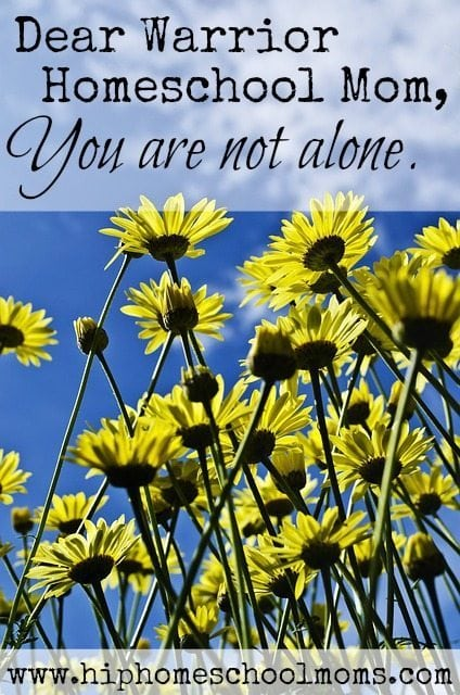 Dear Warrior Homeschool Mom, You are not alone. | www.testing.hiphomeschoolmoms.com