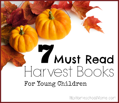 7 Must Read Harvest Books For Young Children