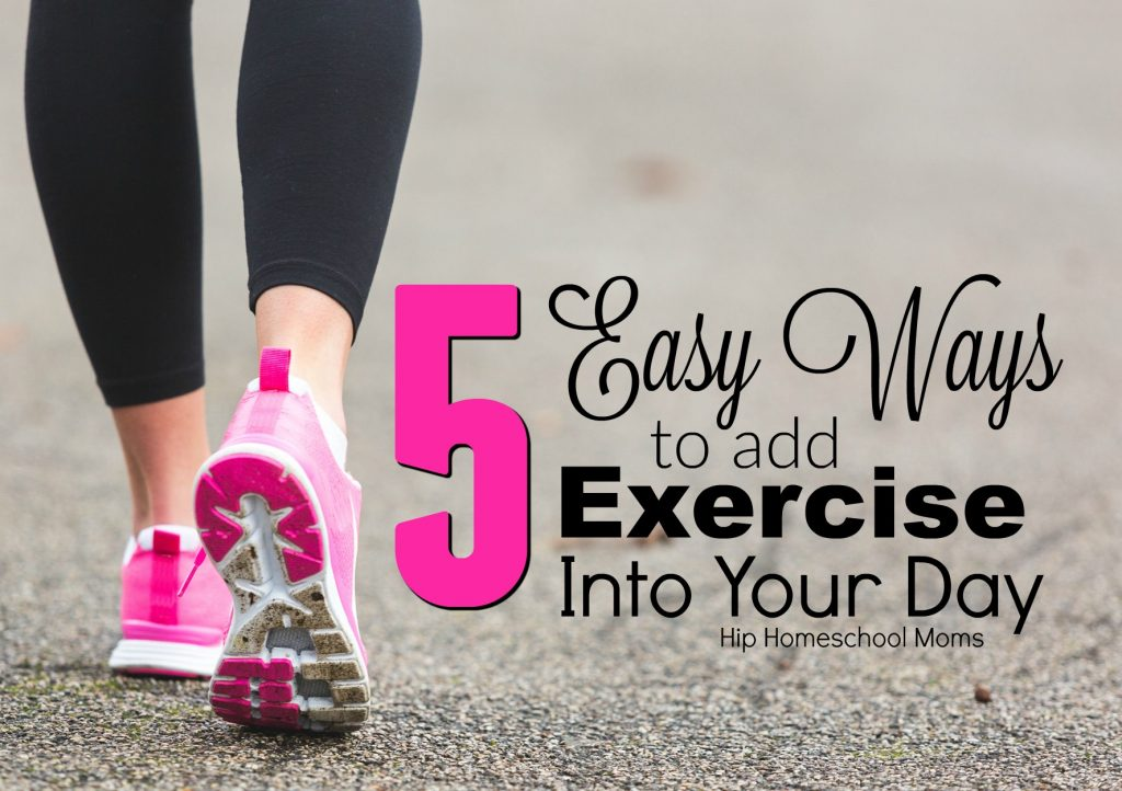 5 easy ways to add exercise into your day