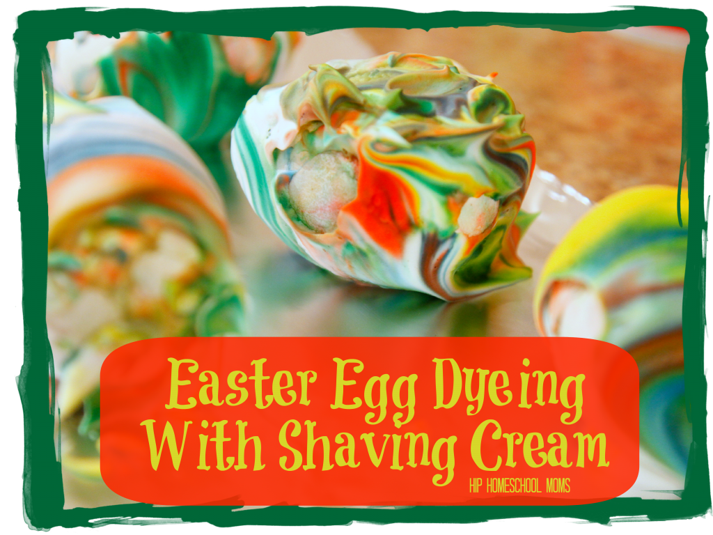 Easter Egg Dyeing With Shaving Cream from Hip Homeschool Moms