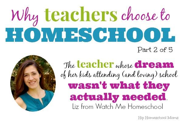 Why Teachers Homeschool Liz