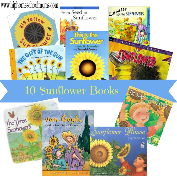 10 Sunflower Books | hip Homeschool Moms