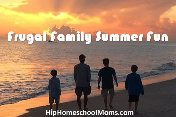 frugal family summer fun