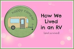 How We Lived in an RV