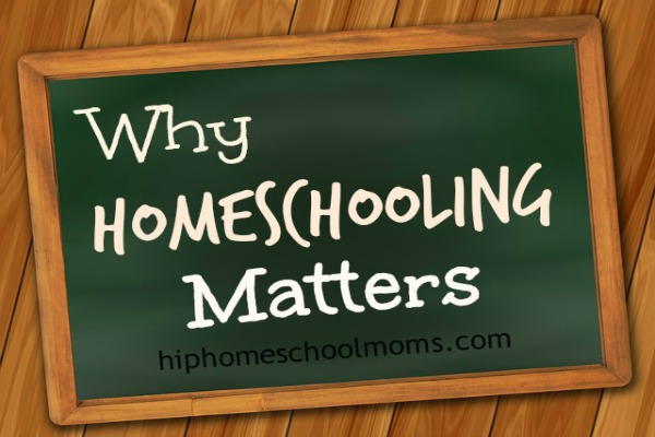 Why Homeschooling matters 600x400