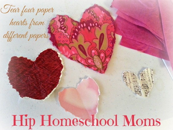 Tear four papers hearts from different papers. | Hip Homeschool Moms