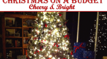 Christmas on a Budget - Cheery & Bright
