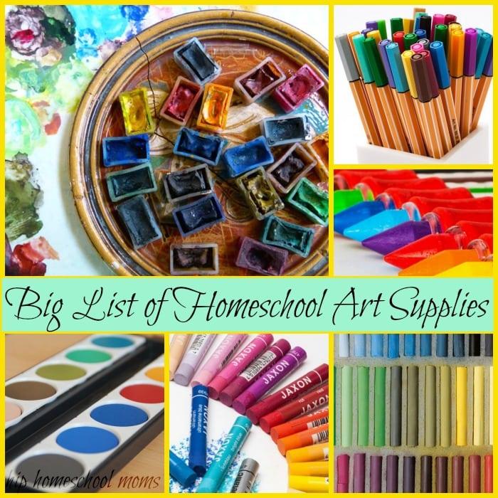 Big List of Homeschool Art Supplies