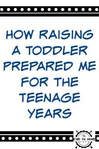 How-Raising-a-Toddler-Prepared-Me-for-the-Teenage-Years-e1418757543981