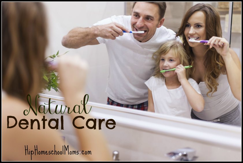 Natural Dental Care - Keeping your teeth in good condition. | HipHomeschoolMoms.com