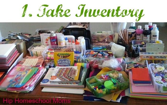How to Organize Homeschool Art Supplies- Step 1. Take Inventory.