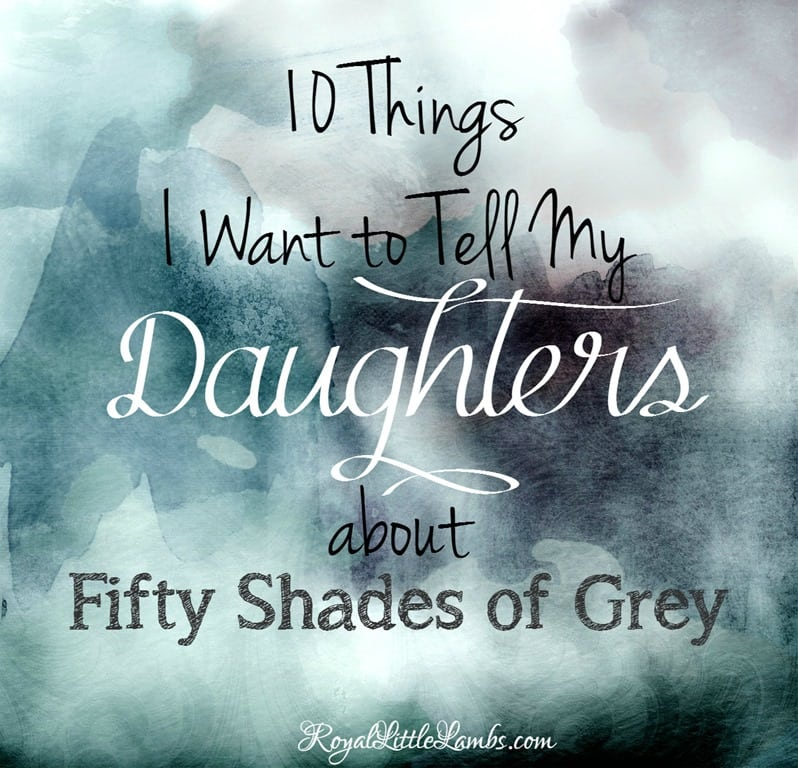 10ThingsIWanttoTellMyDaughtersAboutFiftyShadesofGrey_thumb