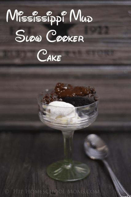 Mississippi Mud Slow Cooker Cake from Hip Homeschool Moms pinterest