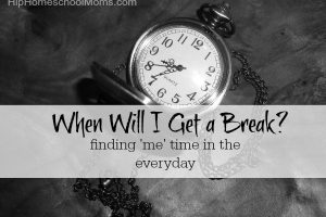 When Will I Get a Break? www.hiphomeschoolmoms.com Learn some simple ways to find 'me' time that will rejuvenate you as a homeschool mom!