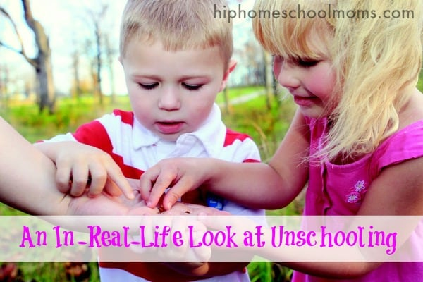 An In-Real-Life Look at Unschooling  www.testing.hiphomeschoolmoms.com Get a glimpse at how unchooling works in Wendy's family, and be encouraged that you can do it, too!