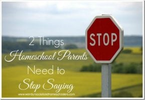 HOP2-Things-Homeschool-Parents-Need-to-Stop-Saying