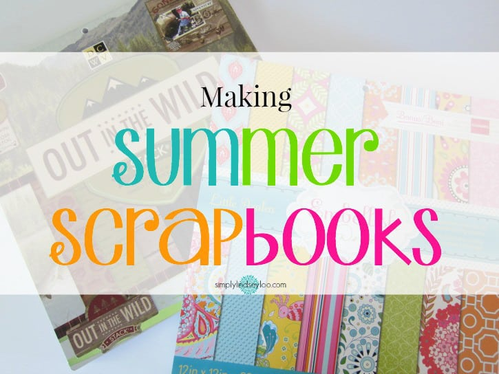 making-summer-scrapbooks