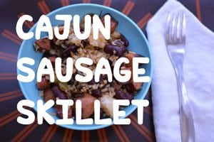 Cajun Sausage Skillet from Hip Homeschool Moms