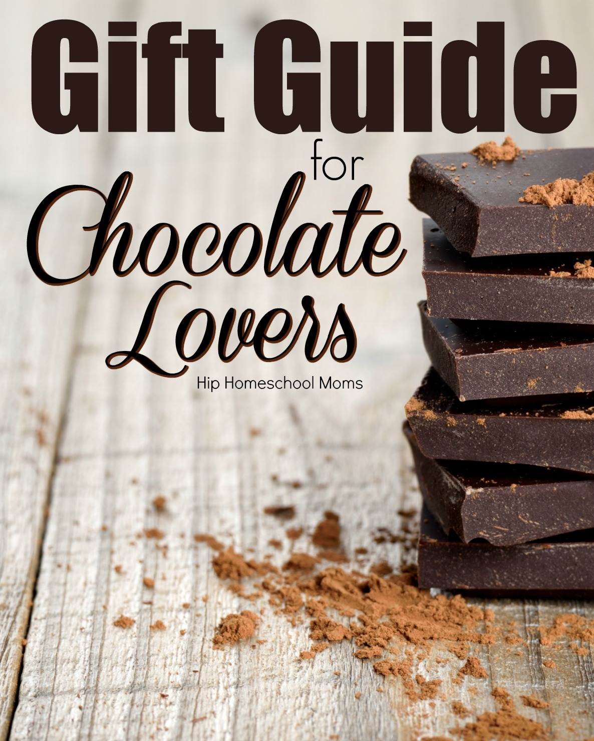 gift guide for chocolate lovers pinterest