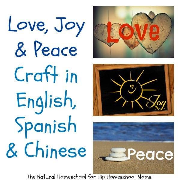 Love, Joy & Peace Craft in English, Spanish & Chinese