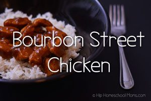 Bourbon Street Chicken by Constance Smith at Hip Homeschool Moms