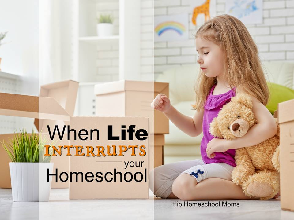 HHM When Life Interrupts Your Homeschool Pinnable