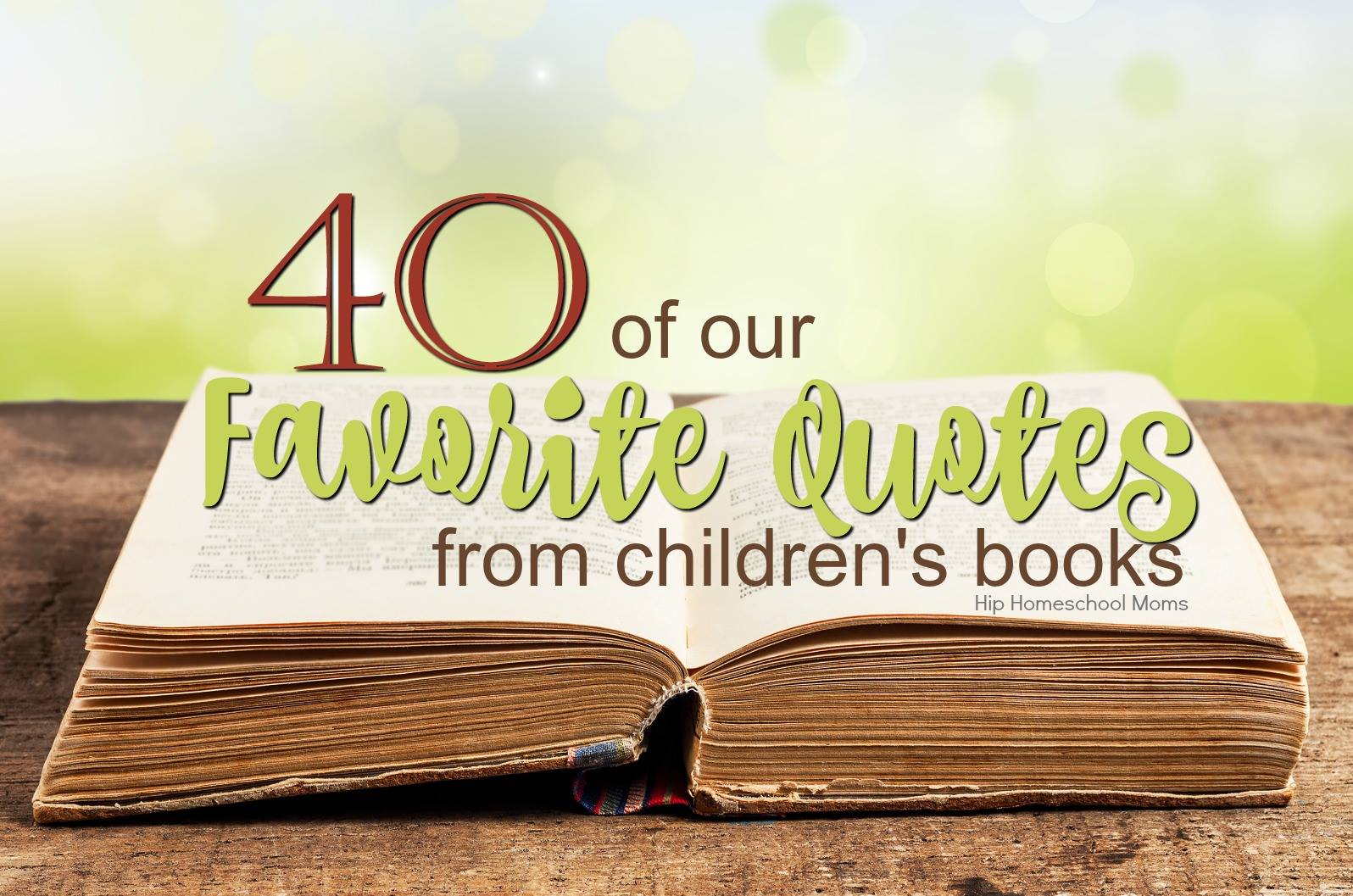 quotes books favorite children childrens homeschool moms hiphomeschoolmoms hhm re
