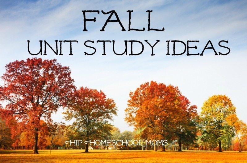 Fall Unit Study |Hip Homeschool Moms
