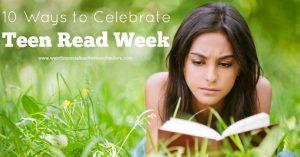hhm-10-ways-to-celebrate-teen-read-week