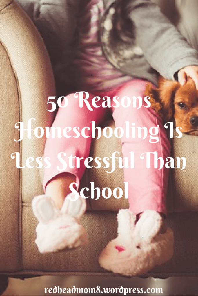 hhm-50-reasons-homeschooling-is-less-stressful-than-school