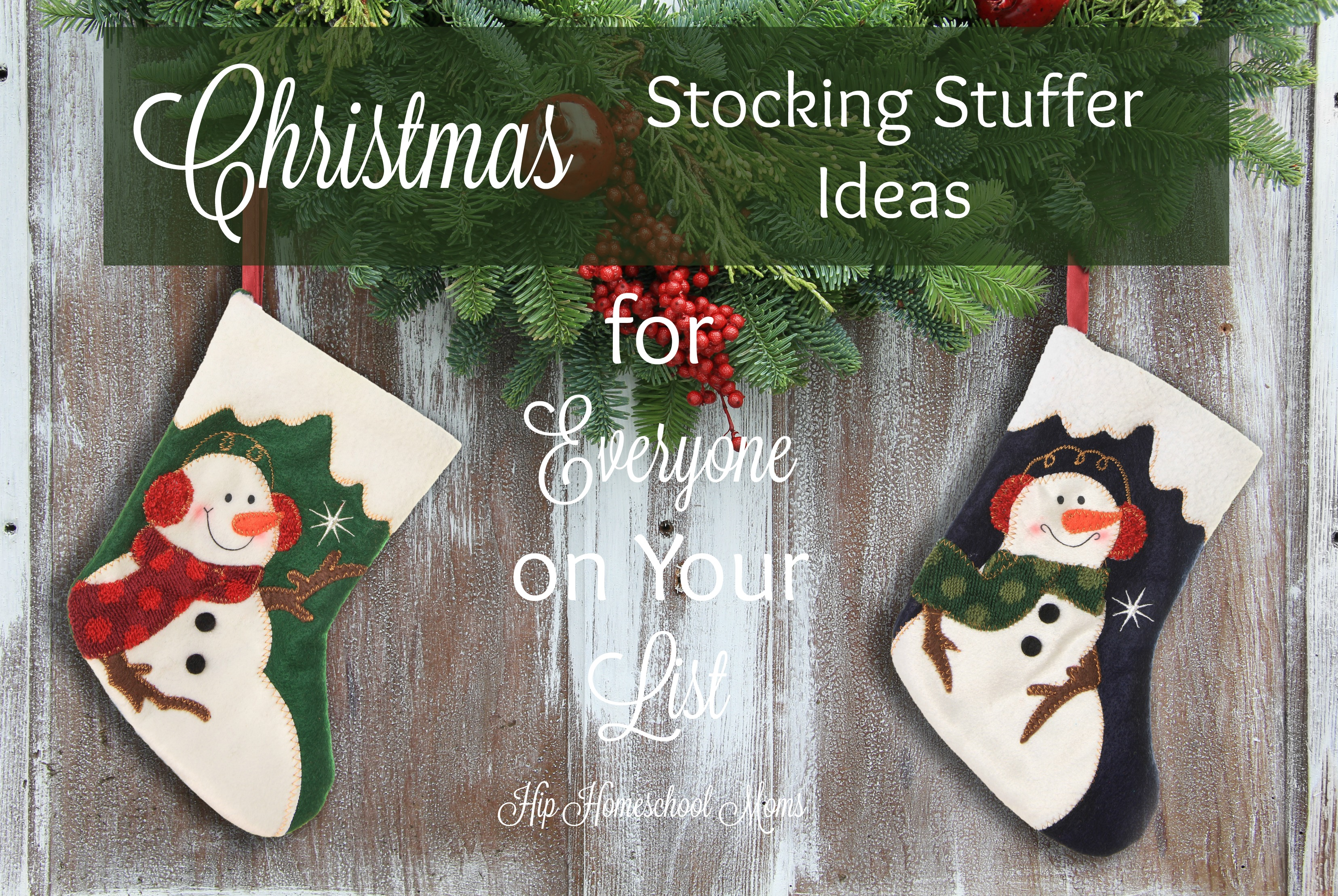 Stocking Stuffer Ideas for Everyone on YourList