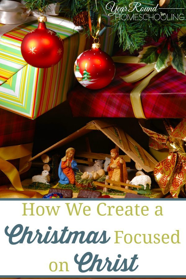 hhm-how-we-create-a-christmas-focused-on-christ-by-misty-leask