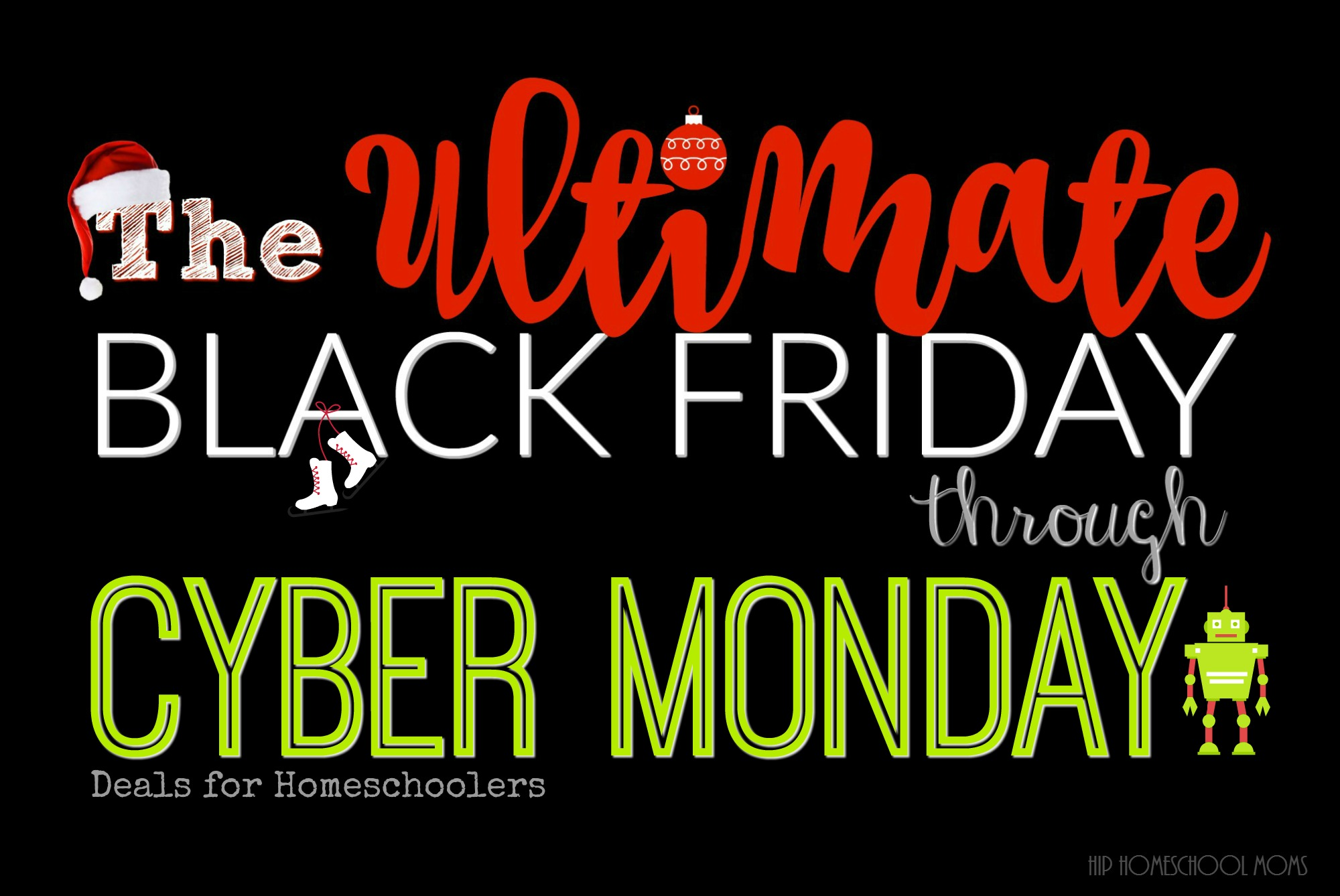 the ultimate black friday through cyber monday deals guide for homeschoolers hip homeschool moms. Black Bedroom Furniture Sets. Home Design Ideas