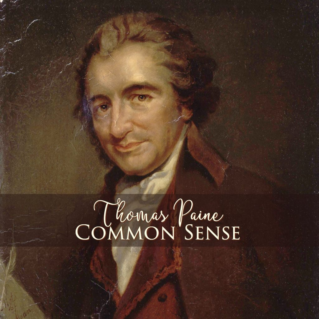 thomas paine common sense essays Essay on thomas paine common sense was written by thomas paine in 1776 after he quickly sided with the colonists in their controversy with britain the pamphlet delves into the understanding of the difference between society and government.