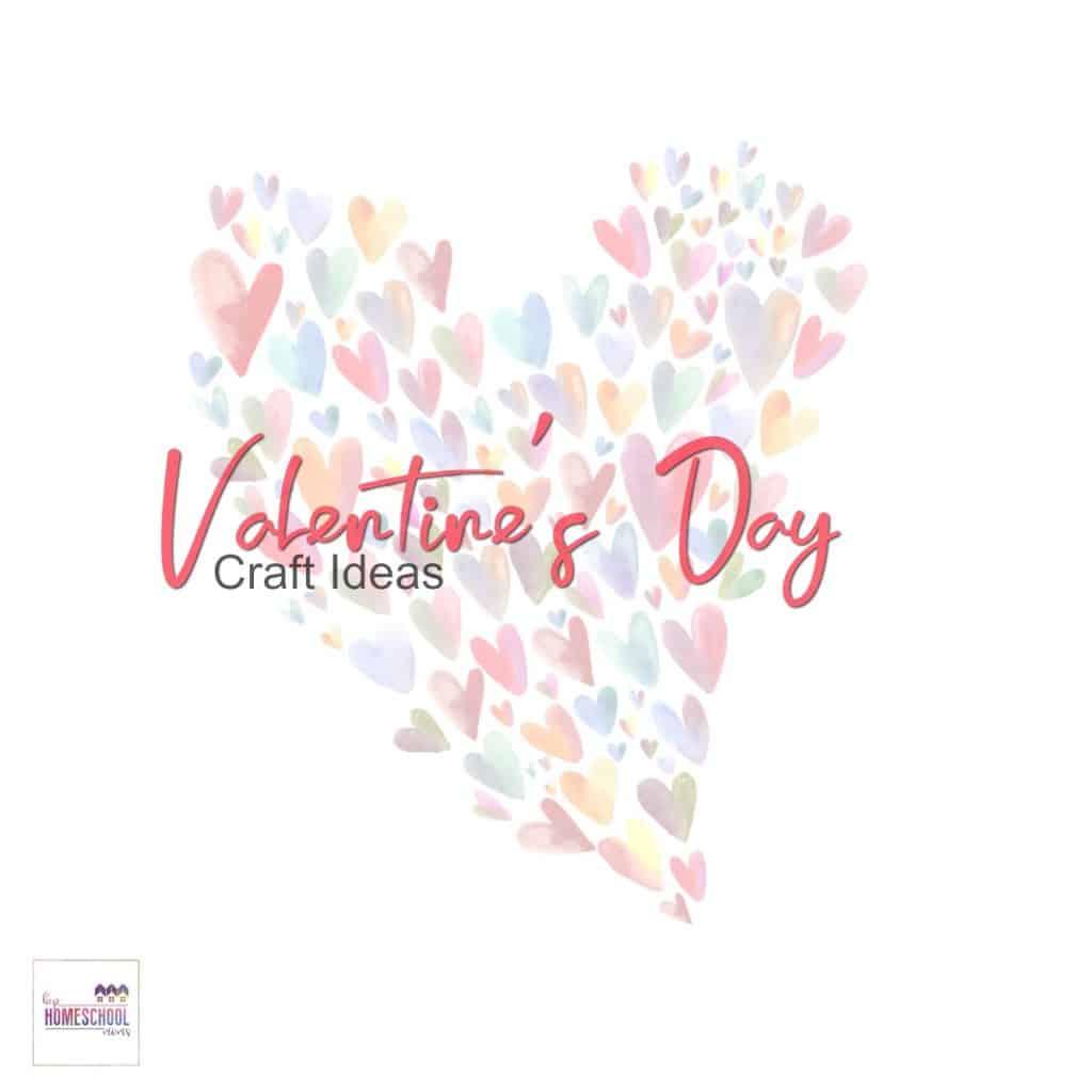Valentine S Day Craft Ideas Hip Homeschool Moms