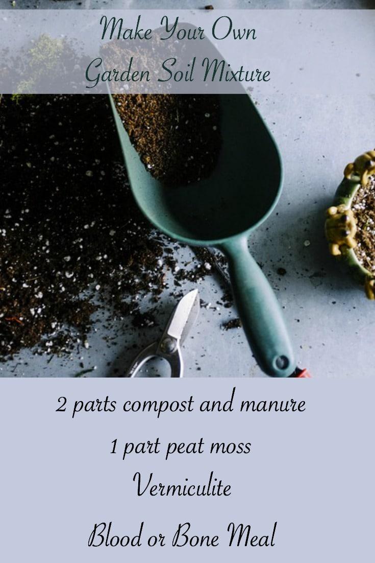 Make Your Own Garden Soil Mixture