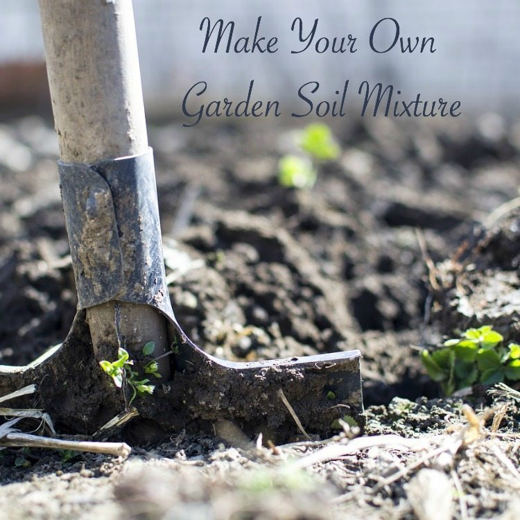 Make your own garden soil mixture hip homeschool moms for Uses of soil for kids