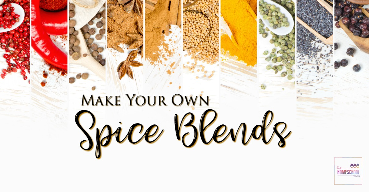 Make your own spice blends hip homeschool moms for Custom build your own home