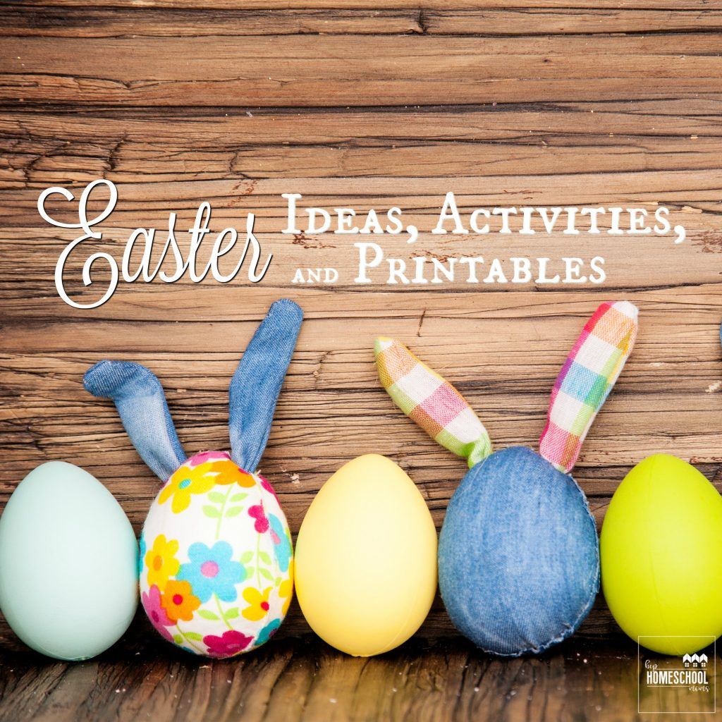 Easter Ideas Activities And Printables For Kids Hip Homeschool Moms