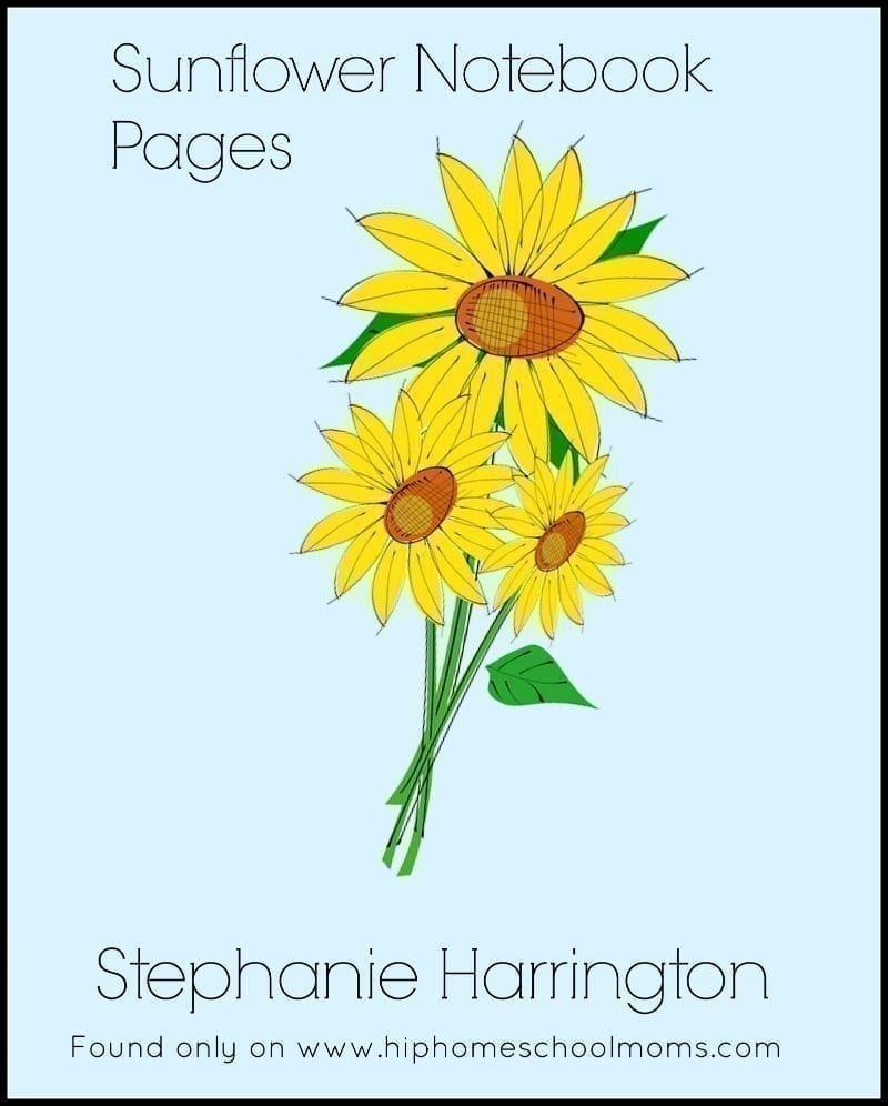 Sunflower Notebook Pages Hip Homeschool Moms