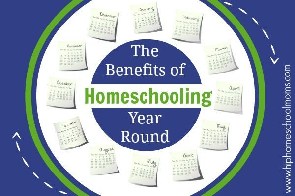 The Benefits of Homeschooling Year Round 2