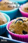 This is a delicious and easy recipe for Oatmeal Blueberry Flax Muffins!