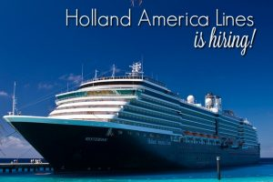 holland america cruise ship with the words holland america is hiring