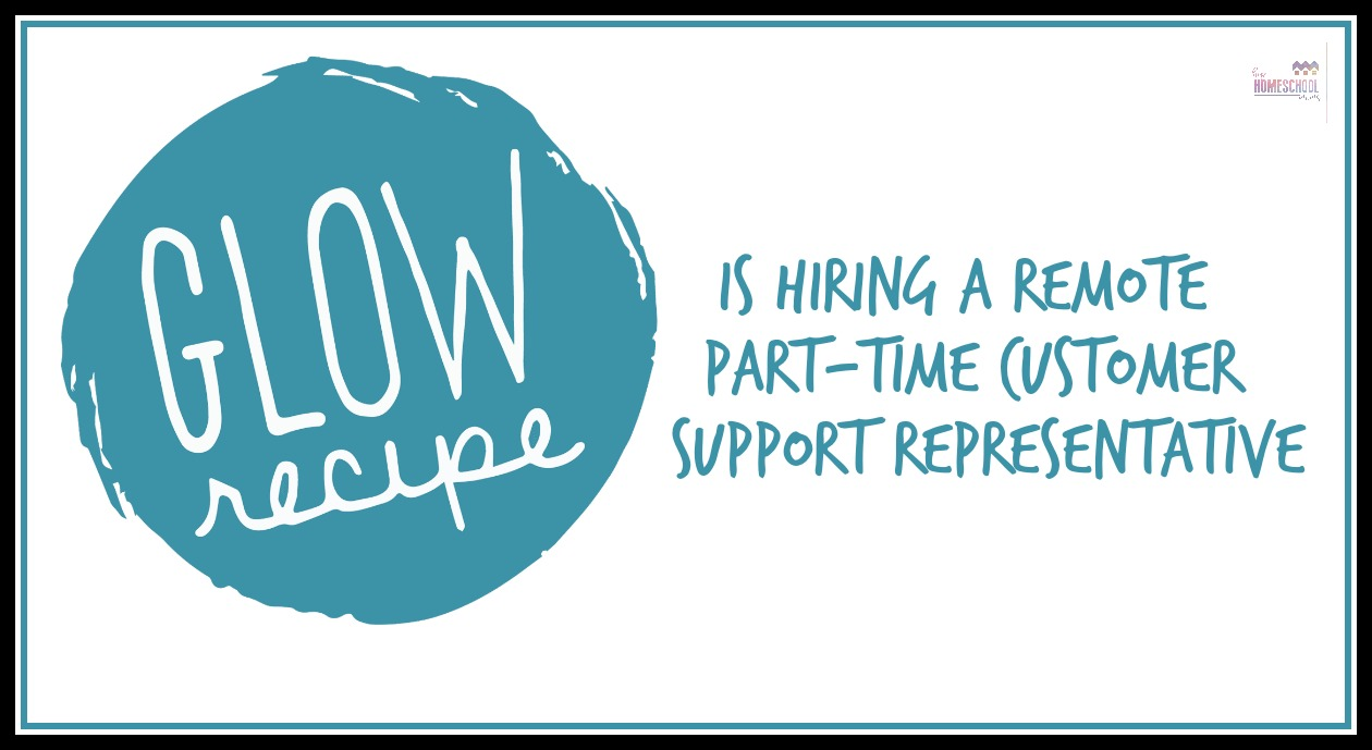Glow recipe is hiring a remote part time customer service glow recipe is hiring a remote part time customer service representative hip homeschool moms kristyandbryce Choice Image